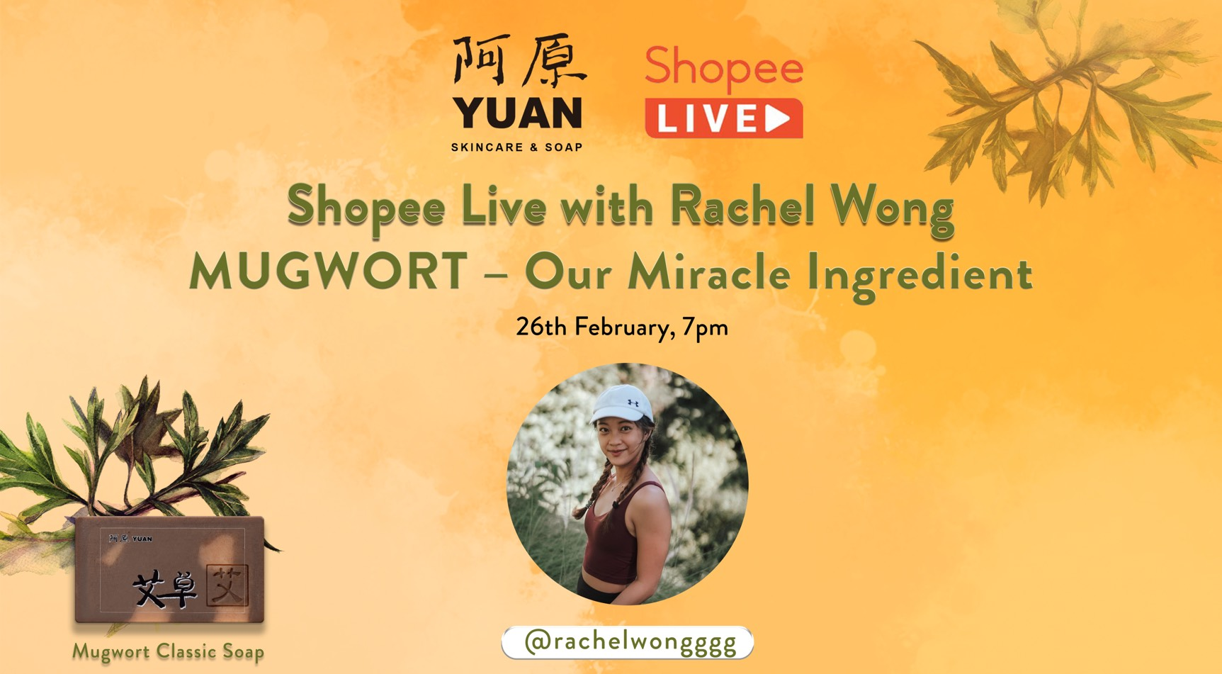 Join Rachel Wong on Shopee Live to Discover the Yuan Mugwort (艾草) Classic Collection